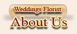 Wedding Florist About Us